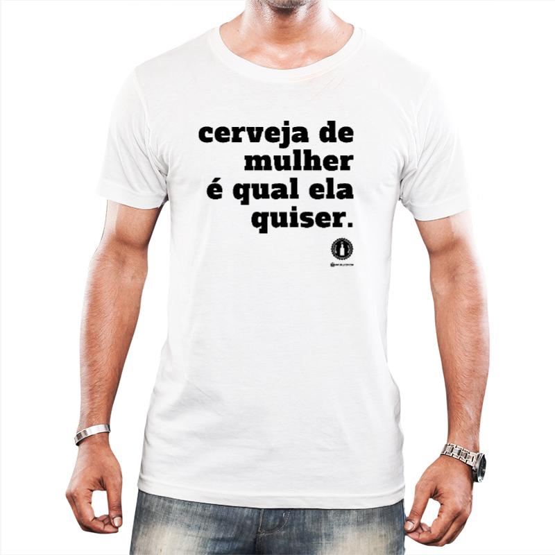 Camiseta CERVEJA DE MULHER - Branca